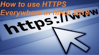 Фото How To Use HTTPS Everywhere In Hindi 2018
