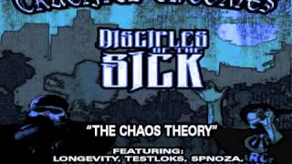 "CRUCIFIED THEORIES/DISCIPLES OF THE SICK FEAT. LONGEVITY AND EL DA SENSEI - ""THE CHAOS THEORY"""