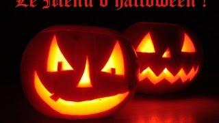 Le menu d'Halloween 2015 !
