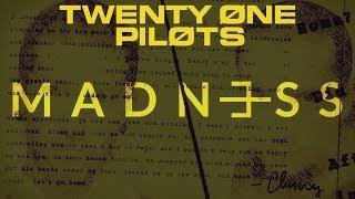 ᴹᴬᴰᴺ³ˢˢ (Megamix) - twenty one pilots