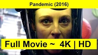 Pandemic Full Length'MovIE 2016
