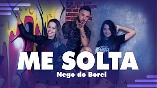 Baixar Me Solta - Nego do Borel ft. DJ Rennan da Penha - Hit Mania | Coreografia