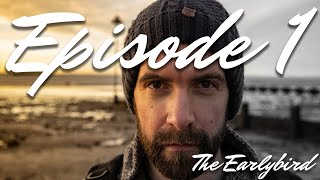 Ep 1 - The Earlybird - Starting a short film