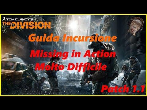 "The Division - PVE - Guida Incursione ""Missing in Action"" - Molto Difficile"