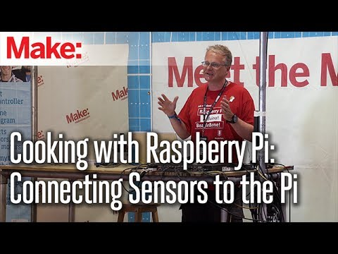 Cooking with Raspberry Pi: Connecting Sensors to the Pi - Simon Monk