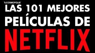 Las 101 MEJORES PELÍCULAS que PUEDES VER YA en NETFLIX MÉXICO (PARTE 1)