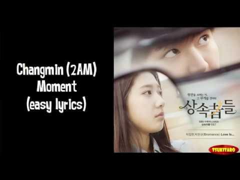 Changmin 2AM - Moment Lyrics (easy Lyrics)