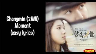 Changmin 2AM - Moment Lyrics (easy lyrics)