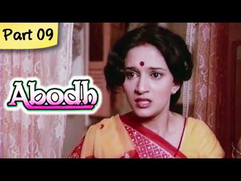 Abodh - Part 09 of 11 - Super Hit Classic Romantic Hindi Movie - Madhuri Dixit