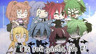 |•tik tok•|gacha life #1|thanks for 1k sub:3(late;-;)