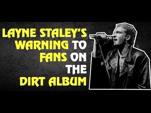 Alice in Chains: Layne Staley's Warning To Fans On the Dirt Album