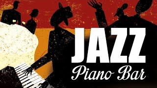 Jazz Piano Bar - 2 Hrs of Cool Jazz