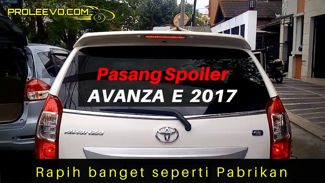 Spoiler Grand New Avanza Harga Mobil All Vellfire E 2017 Pasang Tutorial Youtube
