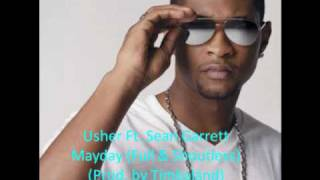 Usher Ft. Sean Garrett - Mayday (Full & No Shout) (W/ Lyrics) (Prod. by Timbaland)