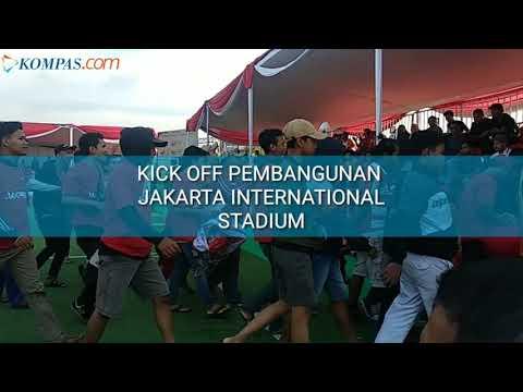 Kick Off Pembangunan Jakarta International Stadium