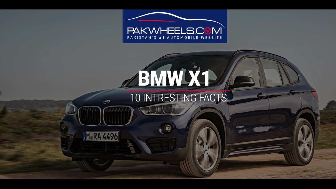 Interesting Facts About Bmw X1 Pakwheels Youtube
