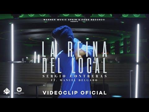 Sergio Contreras ft. Manuel Delgado - La reina del local (Videoclip Oficial) thumbnail