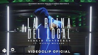 Sergio Contreras ft. Manuel Delgado - La reina del local (Videoclip Oficial)