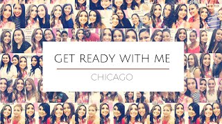 Get Ready With Me: Chicago | Dulce Candy