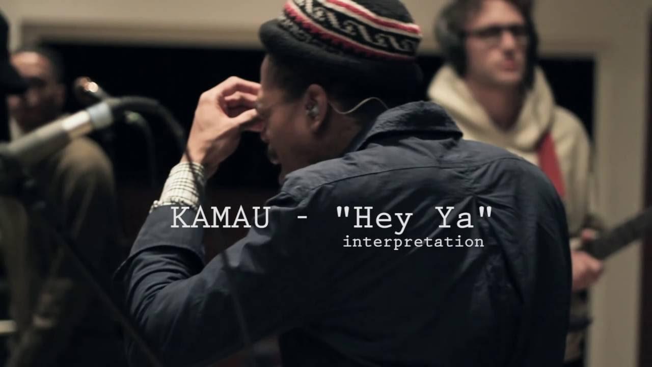 KAMAU - Hey Ya Cover / Interpretation - Live - YouTube