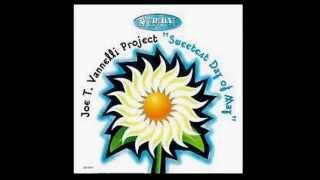 Joe T. Vannelli Project Feat. Harambee - ❝ Sweetst Day Of May ❞【1995】