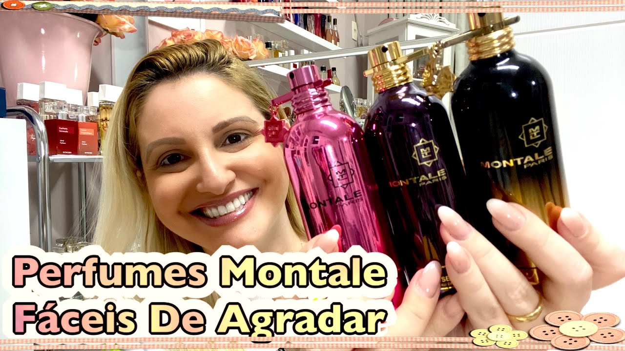 Perfumes Da Marca De Nicho Montale Fáceis De Agradar
