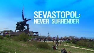 Sevastopol: Never Surrender