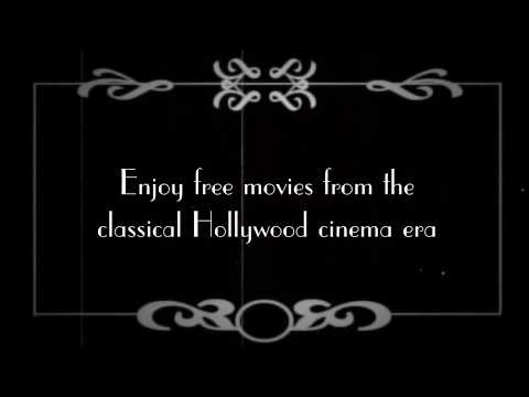 Old Movies App - Enjoy Free Movies From The Classical Hollywood Cinema Era