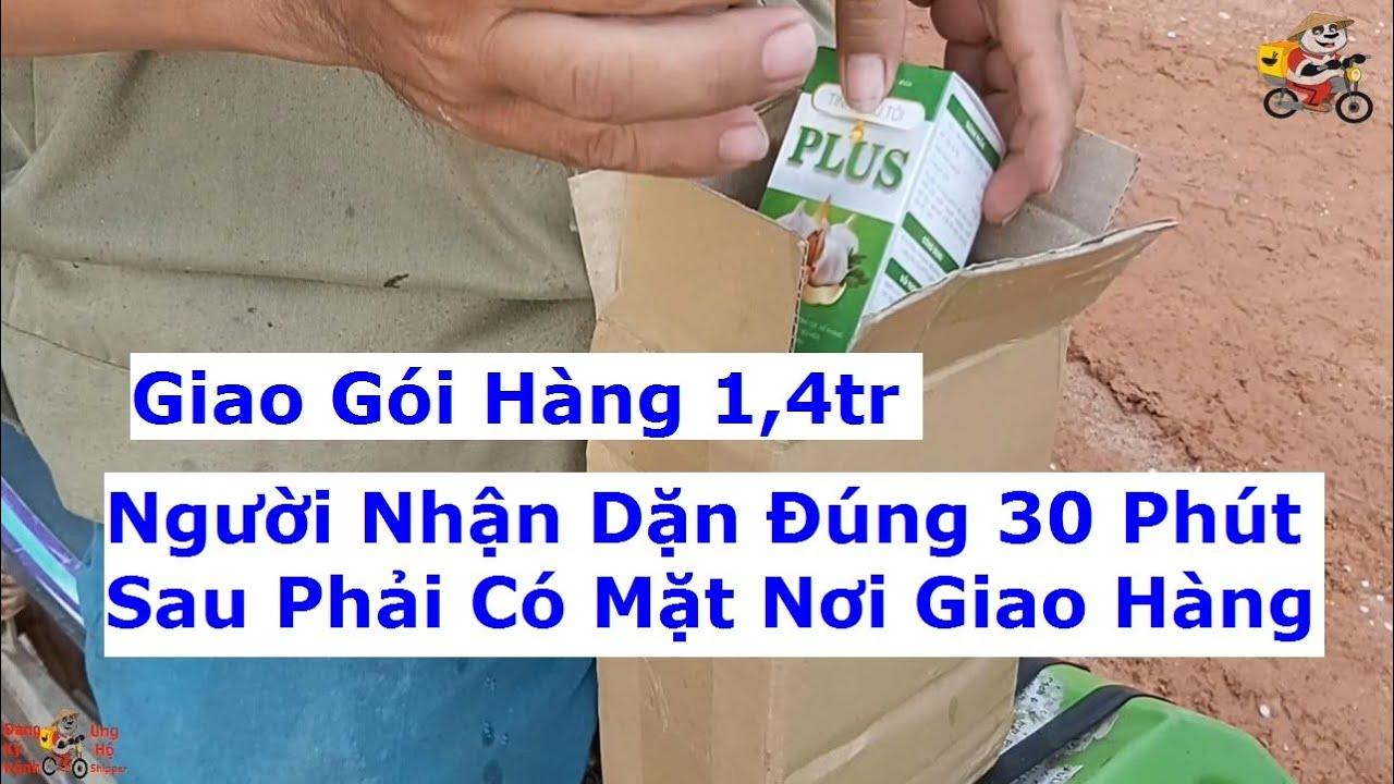 Người nhận bảo 30 phút là phải đúng 30 phút phải có mặt nơi giao hàng để giao gói hàng 1,4tr