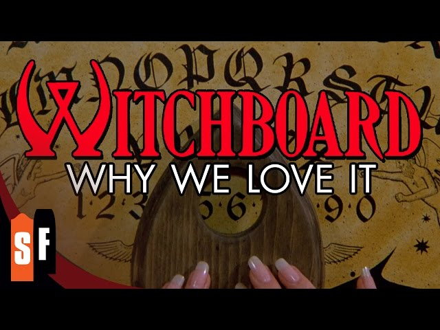 Witchboard - Why We Love It