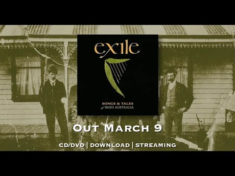 Exile - Songs & Tales of Irish Australia - Out March 9 (promotional video)