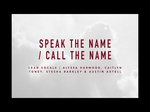 Speak the Name/Call the Name | At The Cross | IBC LIVE 2018
