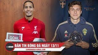 Bản tin Cảm Bóng Đá ngày 13/11 | Van Dijk nhận giải thưởng Goal 50; Lindelof nhận QBV Thụy Điển