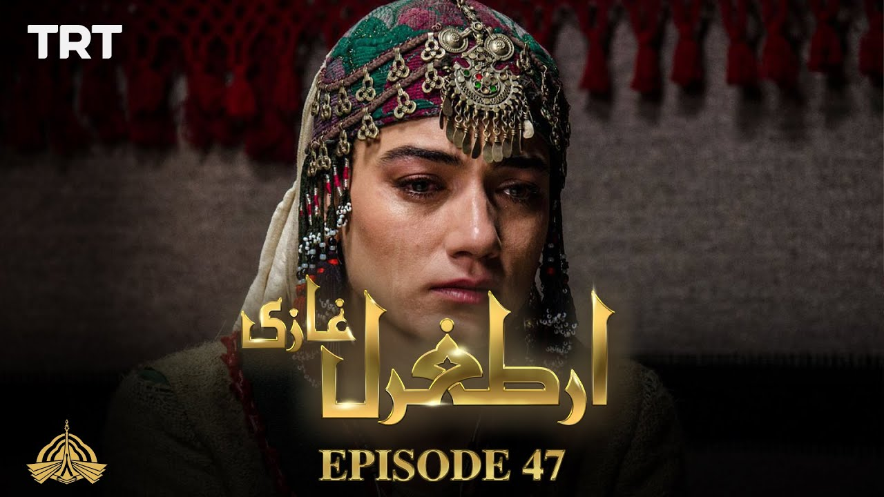 Ertugrul Ghazi Urdu | Episode 47 | Season 1