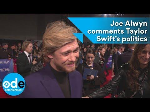 Joe Alwyn comments Taylor Swift's politics
