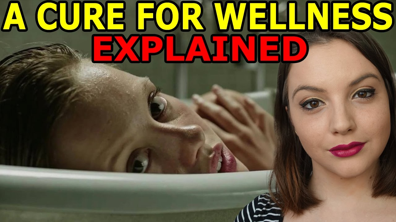 A Cure For Wellness Explained