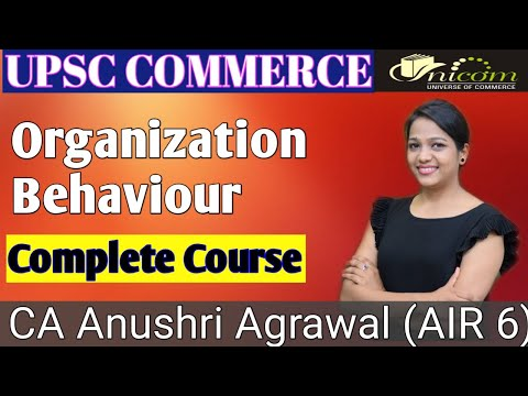 organisation behaviour upsc commerce