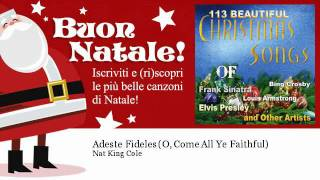 Nat King Cole - Adeste Fideles (O, Come All Ye Faithful) - Natale