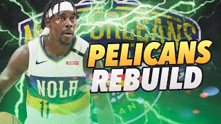 Not TRADING Anthony Davis! New Orleans Pelicans Offseason Rebuild! NBA 2K19