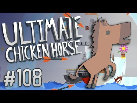 Ultimate Chicken Horse - #108 - IMPOSSIBLE ICEBERG!