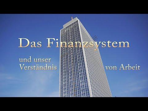 Doku: Das Finanzsystem - und unser Verständnis von Arbeit
