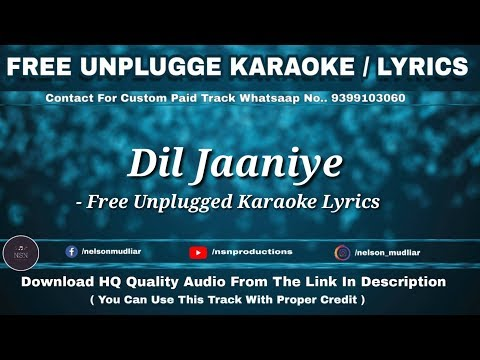 dil-jaaniye-|-jubin-nautiya-l-free-unplugged-karaoke-lyrics-|-nelson-mudliar