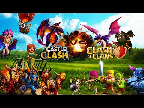 CASTLE CLASH VS CLASH OF CLANS!!!