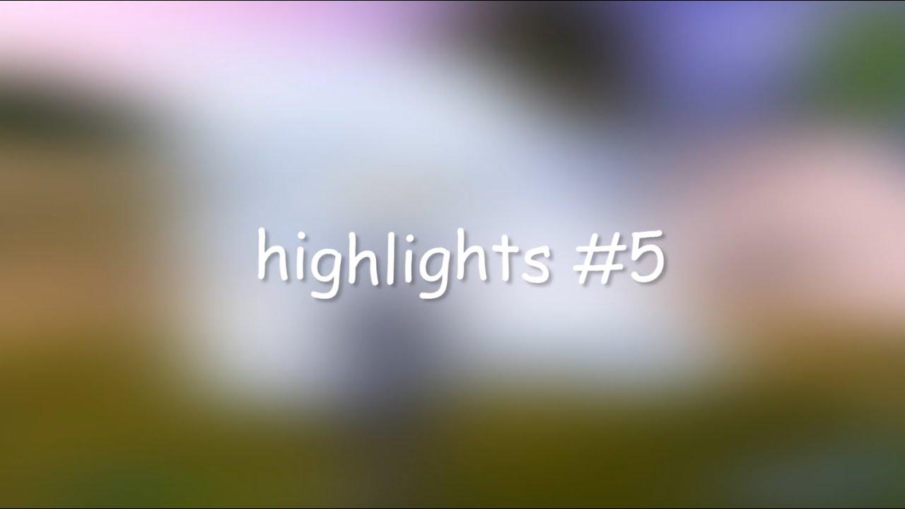 highlights #5