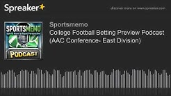 2019 College Football Betting Preview (AAC Conference- East Division)