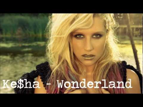 Ke$ha - Wonderland [Lyrics]