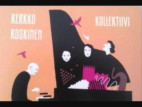 Kerkko Koskinen Kollektiivi - Vuodet
