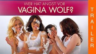 Wer hat Angst vor Vagina Wolf? - Offizieller deutscher Trailer (HD)