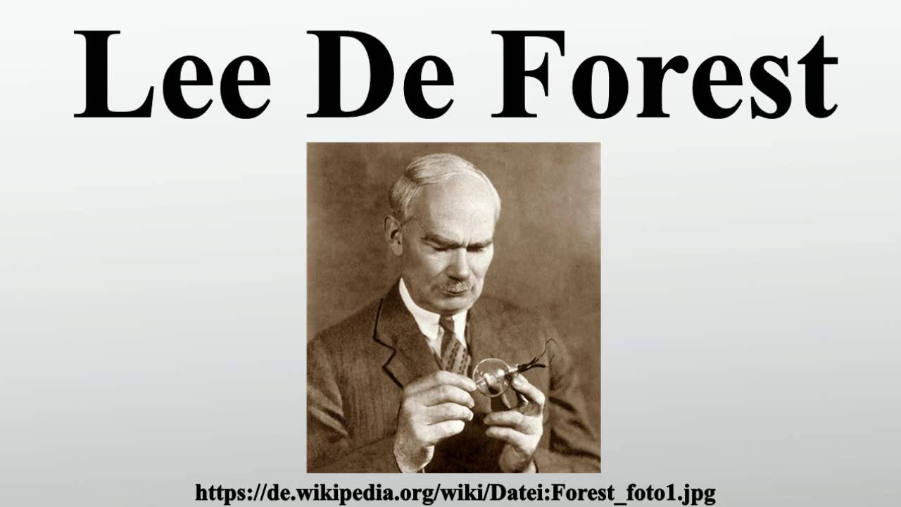 lee de forest Lee deforest study guide by alexander_type includes 5 questions covering vocabulary, terms and more quizlet flashcards, activities and games help you improve your grades.