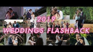 Lovely 2019 Weddings Flashback